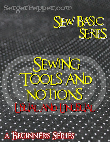 SergerPepper.com Guest Post - Sew Basic Series - Sewing Tools and Notions - TitiCrafty.com