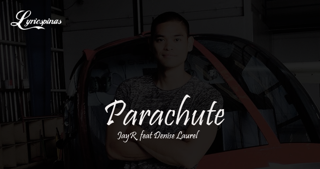 jayr feat denise laurel parachute