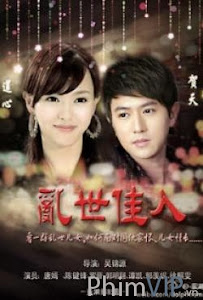 Lọan Thế Giai Nhân - A Beauty In Troubled Times poster