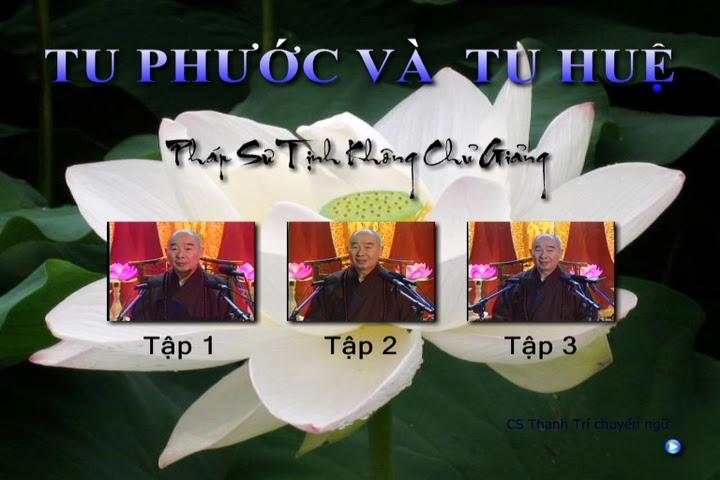 Tu Phuoc va Tu Hue - Phap Su Tinh Khong