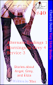 Cherish Desire: Very Dirty Stories #40, Alternate Endings 1, Angel, Mornings in Grey 4, Grey, Service 3, Eliza, Max, erotica