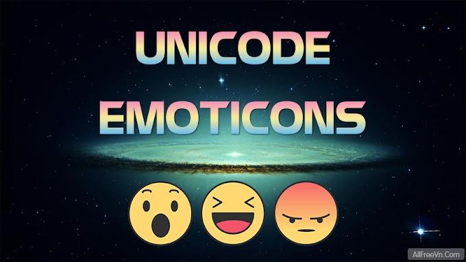 Tổng hợp Unicode Emoticons