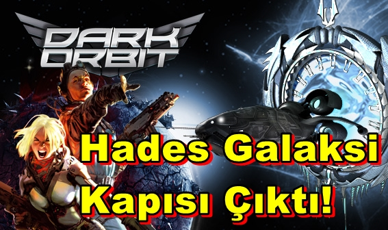 Darkorbit Hades Galaksi Kapısı