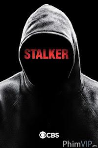 Kẻ Rình Rập Phần 1 - Stalker Season 1 poster