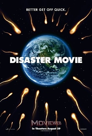 Disaster Movie - Bom tấn bom xịt
