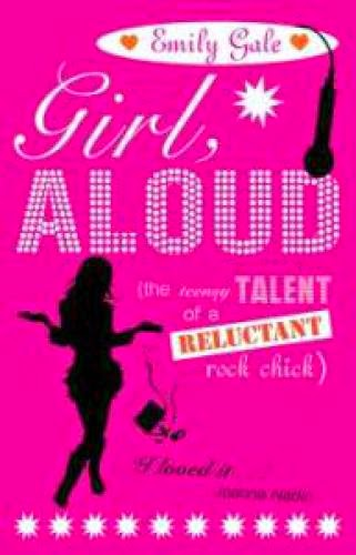 Girl Aloud By Emily Gale