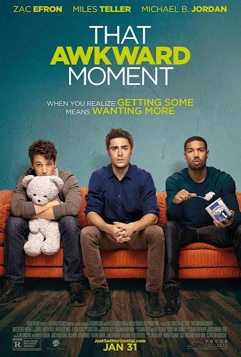 Αγόρια της Διπλανής Πόρτας That Awkward Moment Poster
