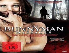 فيلم The Bunnyman Massacre