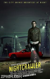 Kẻ Săn Tin Đen - Nightcrawler (2014) Poster