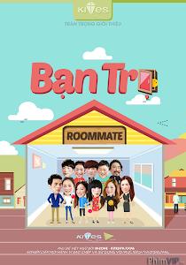 Bạn Trọ - Roommate poster