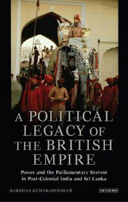 [Kumarasingham: A Political Legacy of the British Empire, 2013]