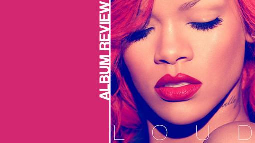 Rihanna - Loud | Album review
