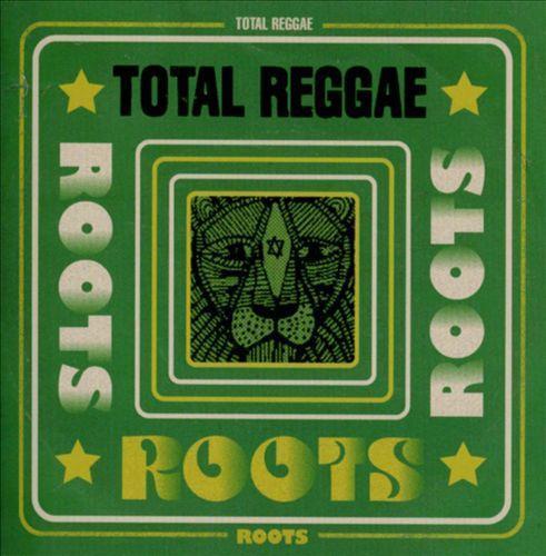 VA - Total Reggae: Roots (2013)