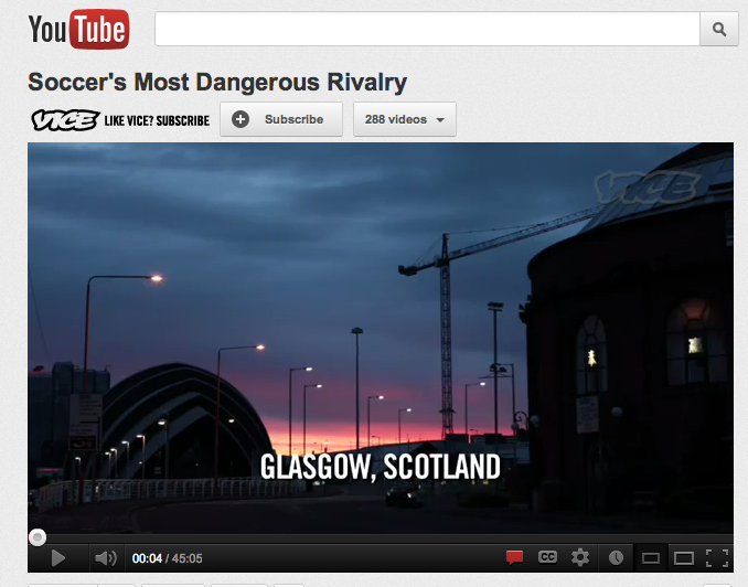 Vice Films: Soccers Most Dangerous Rivalry, Celtic v Rangers