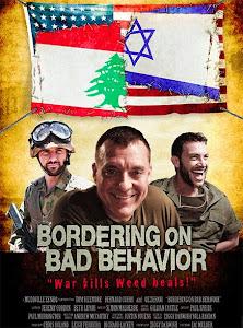 Giới Hạn Tồi Tệ - Bordering On Bad Behavior poster