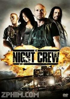 Biệt Đội Săn Tiền Thưởng - The Night Crew (2015) Poster