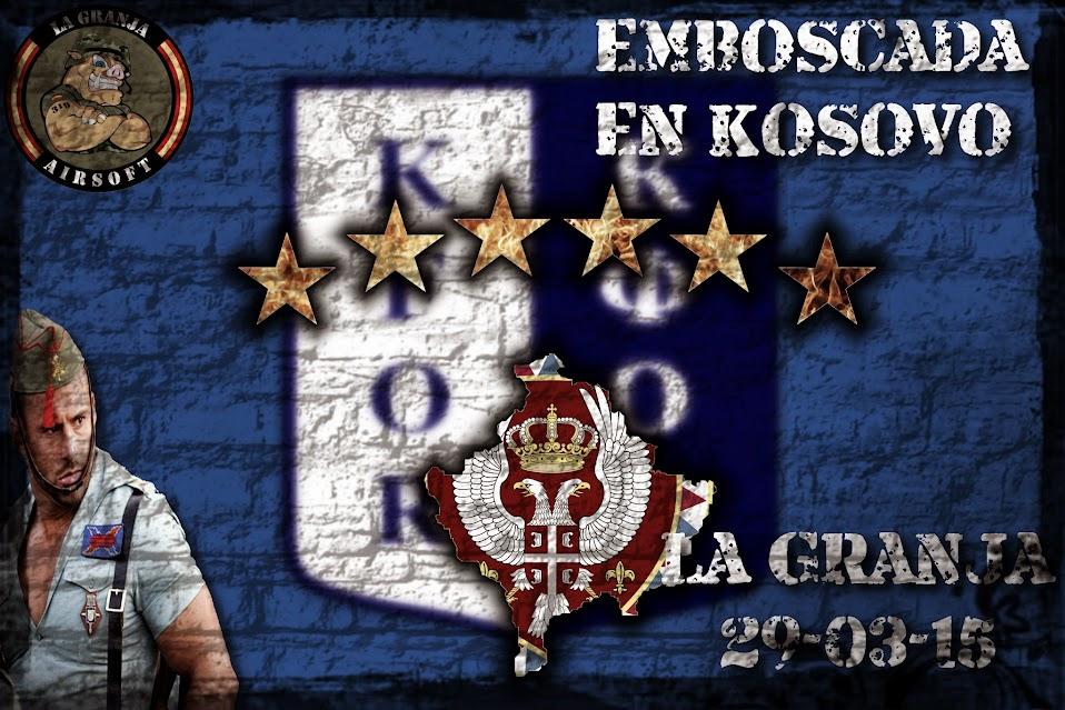 EMBOSCADA EN KOSOVO. Partida abierta. La Granja. 29-03-15. EMBOSCADA%2BEN%2BKOSOVO%2B29-03-15
