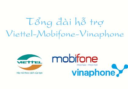 Tổng đài hỗ trợ Viettel - Mobifone - Vinaphone - Vietnamobile