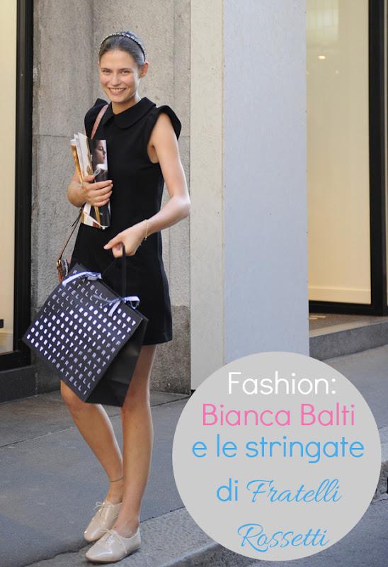 Bianca Balti top model modella fratelli rossetti stringate milano outfit gossip foto