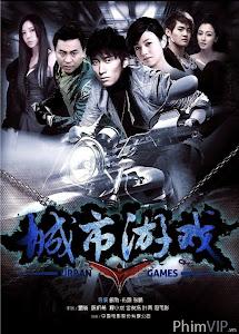 Trò Chơi Đô Thị - Urban Games poster