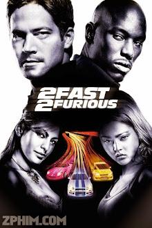 Quá Nhanh Quá Nguy Hiểm 2 - 2 Fast 2 Furious (2003) Poster