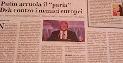Putin arruola il 'paria'. Dsk contro i nemici europei