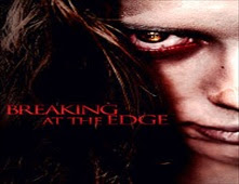 فيلم Breaking at the Edge