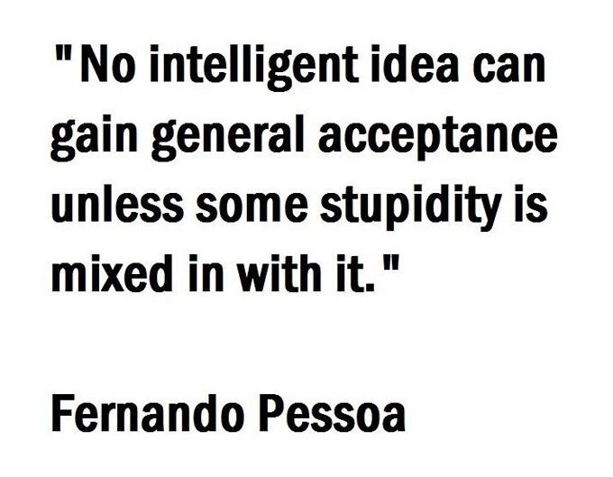 Intelligent And Stupidity : A Quote