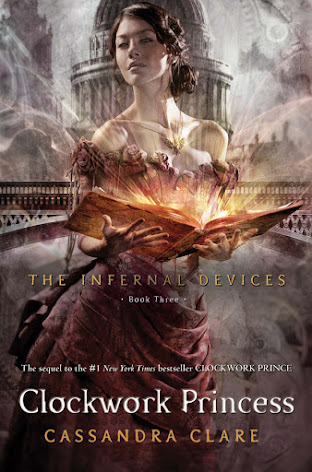 Book Review: Clockwork Princess (The Infernal Devices, Book 3), By Cassandra Clare Cover Artwork / Image
