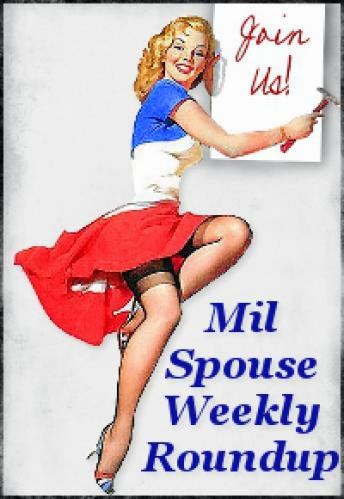 Mil Spouse Weekly Roundup 20 And Mil Spouse Friday Fill In 27
