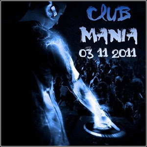 d123412 Download   ClubMania 03.11.2011
