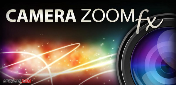 Camera ZOOM FX v4.1.1 for Android