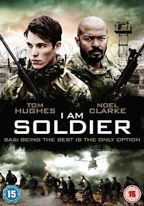 Tôi Là Người Lính - I Am Soldier poster