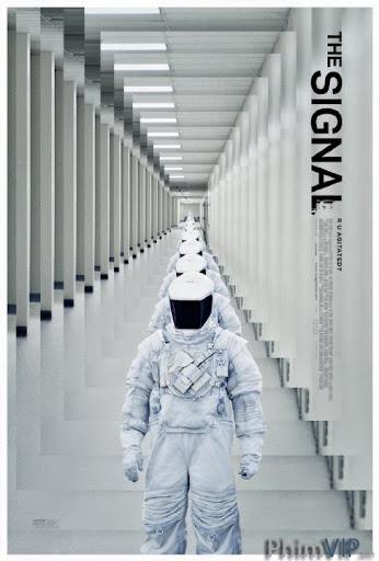 Tín Hiệu Kích Động - The Signal poster