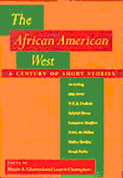 The African-American West: A Century of Short Stories by Bruce A. Glasrud  & Laurie Champion
