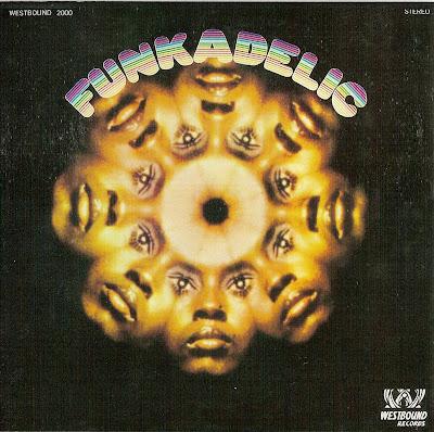 Funkadelic ~ 1970 ~ Funkadelic