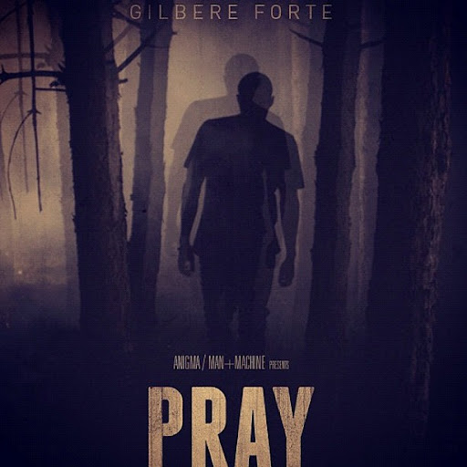 Gilbere Forte - Pray Lyrics