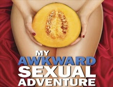 فيلم My Awkward Sexual Adventure