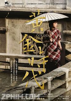 Thời Đại Hoàng Kim - The Golden Era (2014) Poster