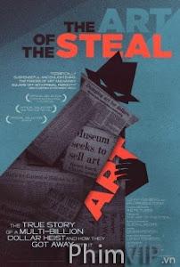 Nghệ Thuật Đạo Chích - Art Of The Steal poster