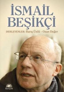 İsmail Beşikçi Derlemesi - İletişim Yayınları - 2011