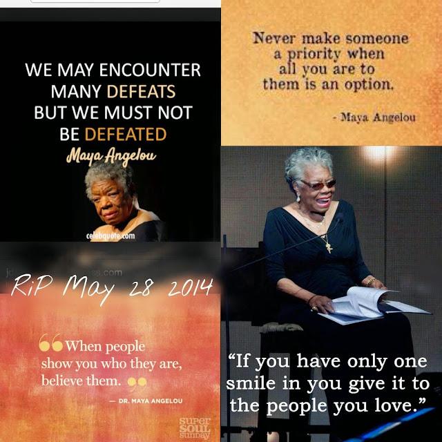"Maya Angelou ""I Rise"" poet has passed May 28 2014"