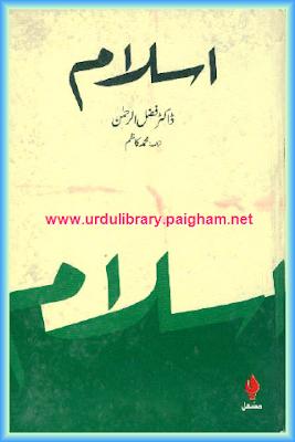 Islam by Dr, Fazlur Rehman