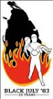 ஈழத்தில் 1983 யூலையில் சிங்களக் காடையர்களால் தமிழர்கள் 3000க்கும் மேற்பட்டோர் வெட்டியும், உயிருடன் எரித்தும் படுகொலை செய்யப்பட்டனர். பல கோடி பெறுமதியான சொத்துக்கள் சூறையாடப்பட்டன. சிறீலங்காவின் தலைநகரில் இருந்து தமிழர்கள் ஏதிலிகளாக விரட்டியடிக்கப்பட்டனர். சிறைகளில் இருந்த தமிழ் கைதிகள் கண்கள் தோண்டிக் கொலை செய்யப்பட்டனர்.