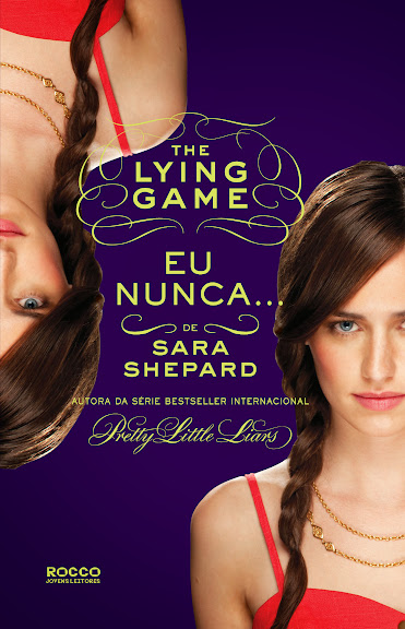 The lying game - Eu nunca - Sara Sheppard