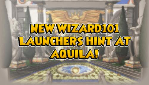 New Launchers Hint At Wizard101 Aquila