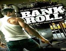 فيلم Bank Roll