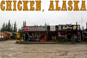 Click for our Chicken, Alaska  travel pics