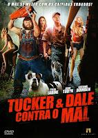 Resenha e cartaz do filme Tucker & Dale Contra o Mal (Tucker & Dale vs Evil), de Eli Craig