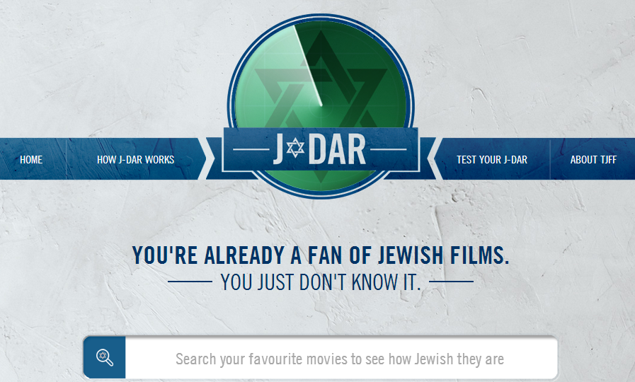 Just How Jewish Is That Film? J-DAR Can Tell You — 21st Toronto Jewish Film Festival Campaign
